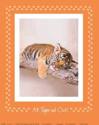 All Tiger-Ed Out  Fine-Art Print