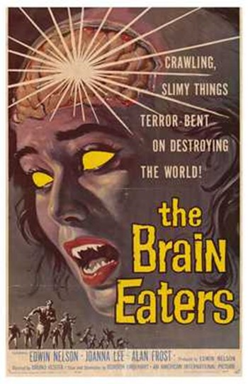The Brain Eaters  Wall Poster