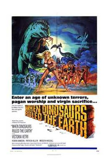 When Dinosaurs Ruled the Earth  Wall Poster
