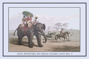 Hog Hunters in India Going Out, No. 1  Fine-Art Print