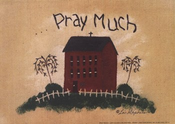 Pray Much  Fine-Art Print