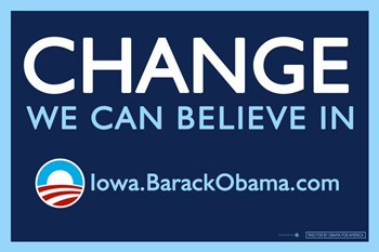 Barack Obama - (Change, Iowa) Campaign Poster  Wall Poster
